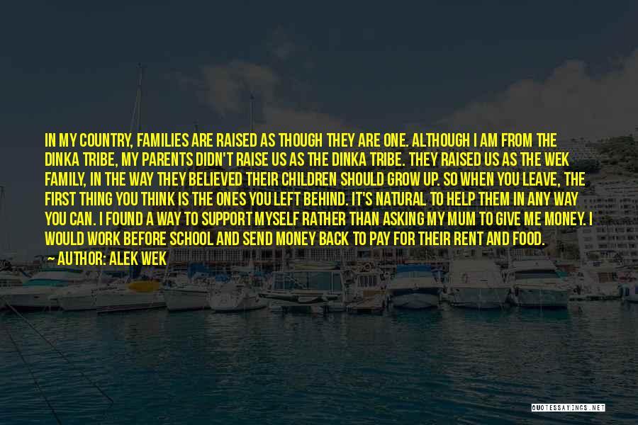 Dinka Quotes By Alek Wek