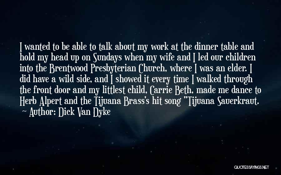 Dinner Dance Quotes By Dick Van Dyke