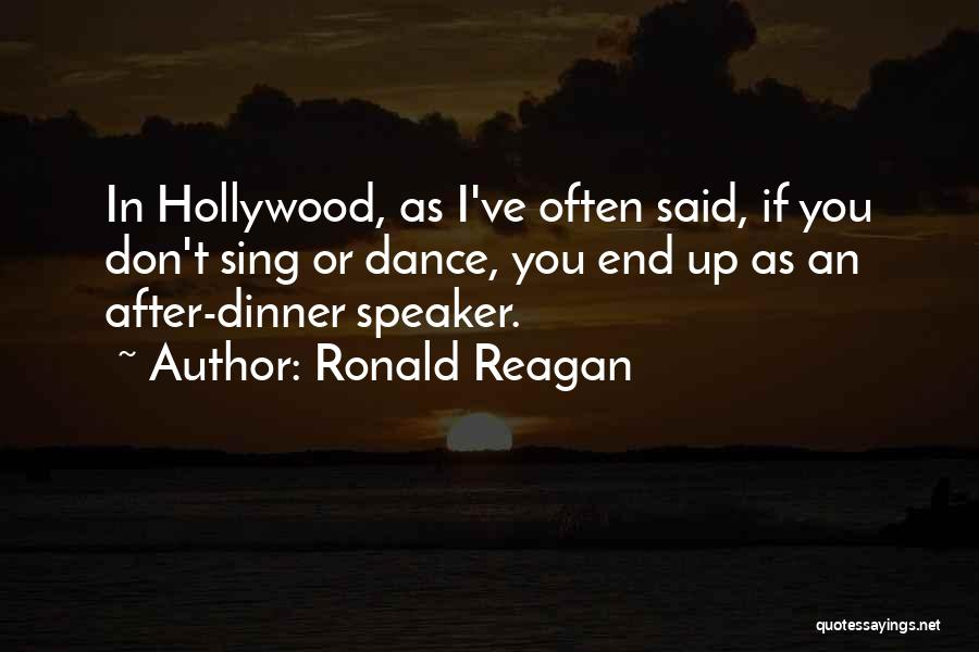 Dinner Dance Quotes By Ronald Reagan