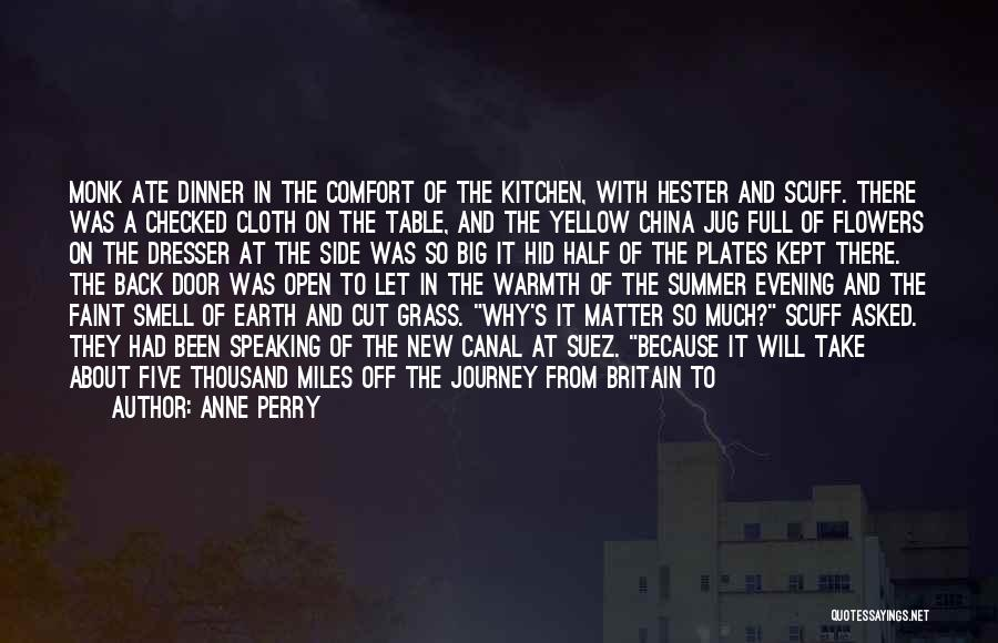 Dinner Plates Quotes By Anne Perry