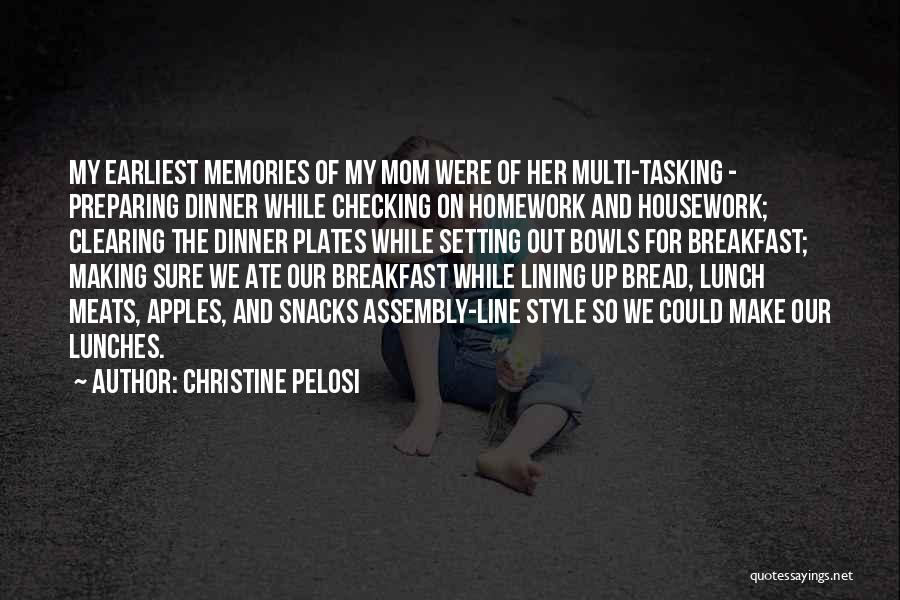 Dinner Plates Quotes By Christine Pelosi