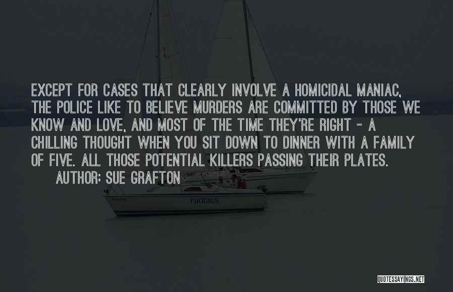 Dinner Plates Quotes By Sue Grafton