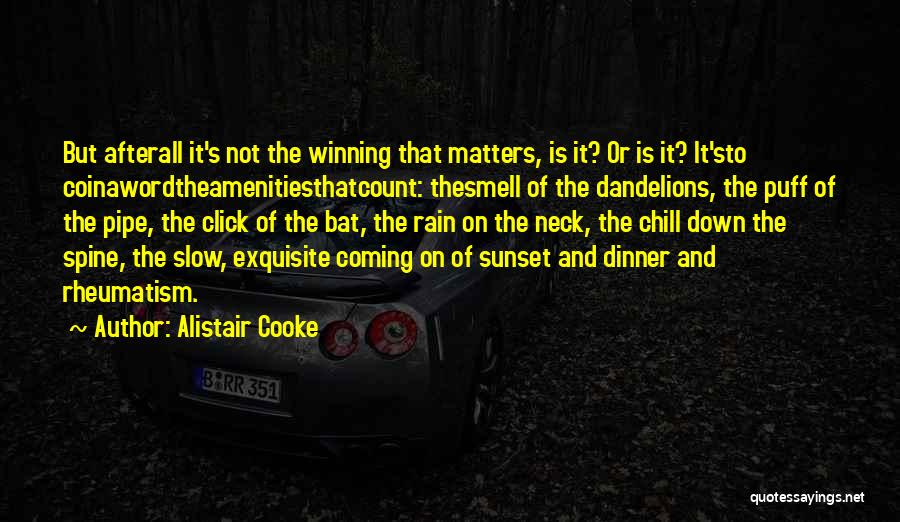 Dinner Quotes By Alistair Cooke