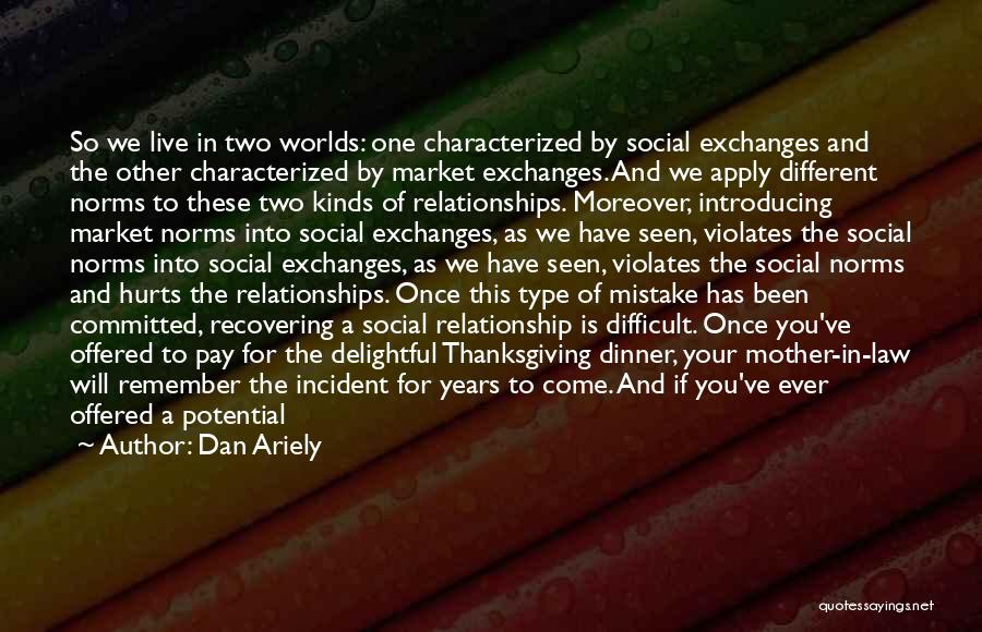 Dinner Quotes By Dan Ariely