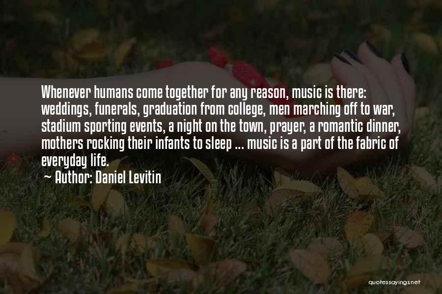 Dinner Quotes By Daniel Levitin