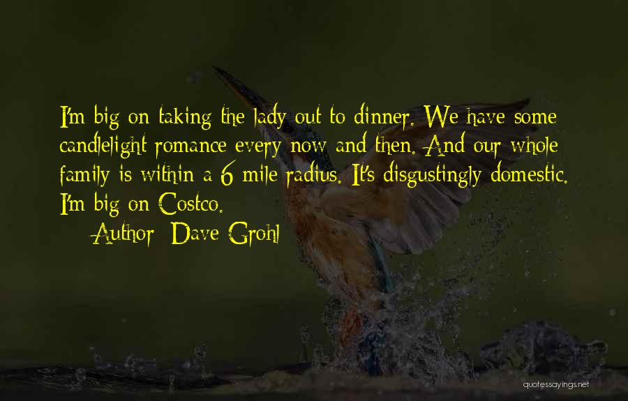 Dinner Quotes By Dave Grohl