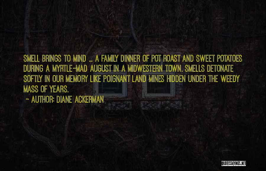 Dinner Quotes By Diane Ackerman