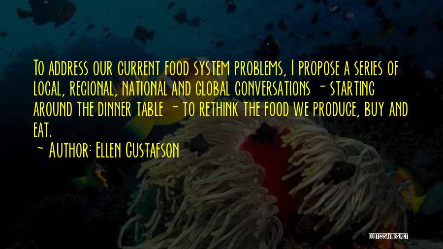 Dinner Quotes By Ellen Gustafson