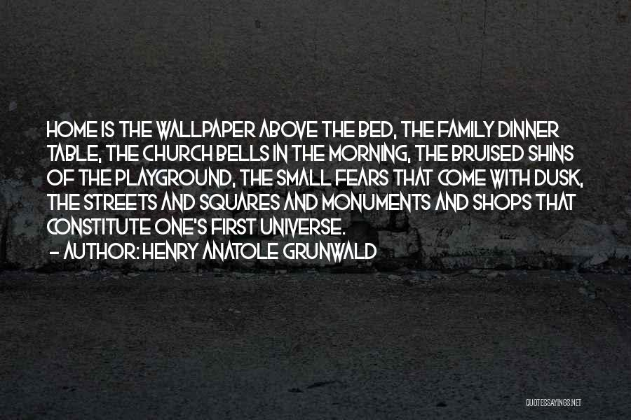 Dinner Quotes By Henry Anatole Grunwald