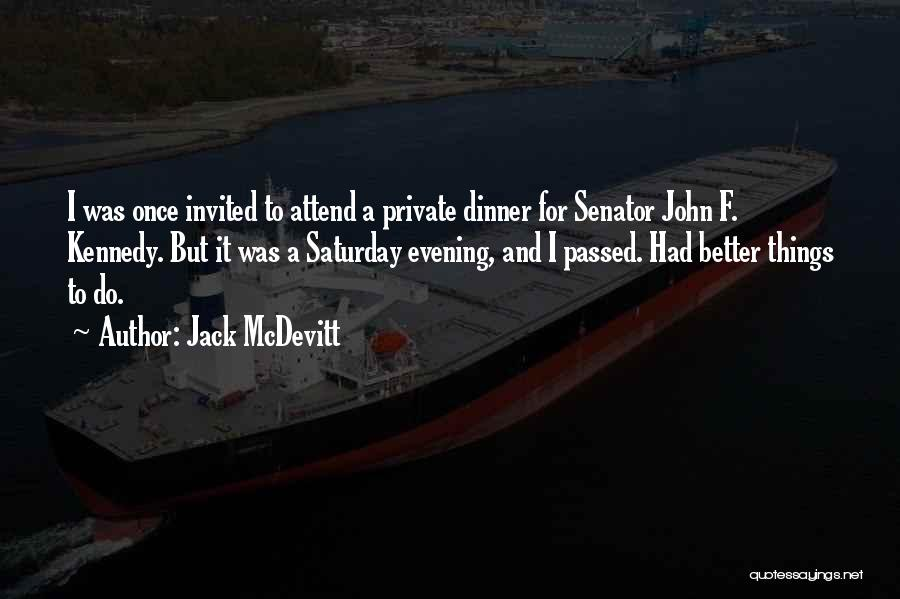 Dinner Quotes By Jack McDevitt