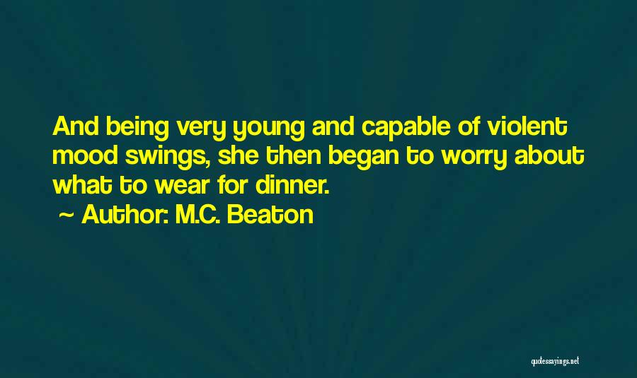 Dinner Quotes By M.C. Beaton