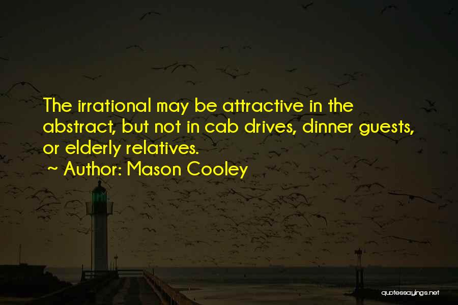 Dinner Quotes By Mason Cooley