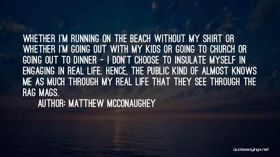Dinner Quotes By Matthew McConaughey