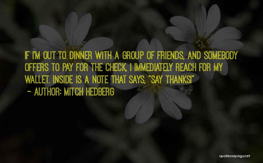 Dinner Quotes By Mitch Hedberg