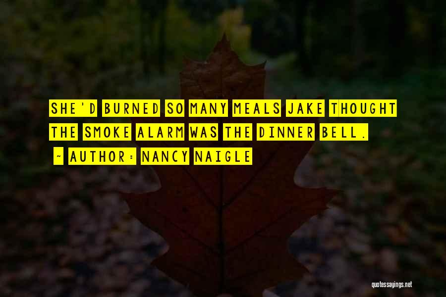 Dinner Quotes By Nancy Naigle