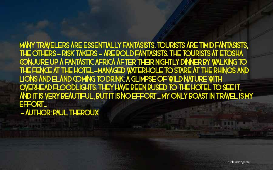 Dinner Quotes By Paul Theroux