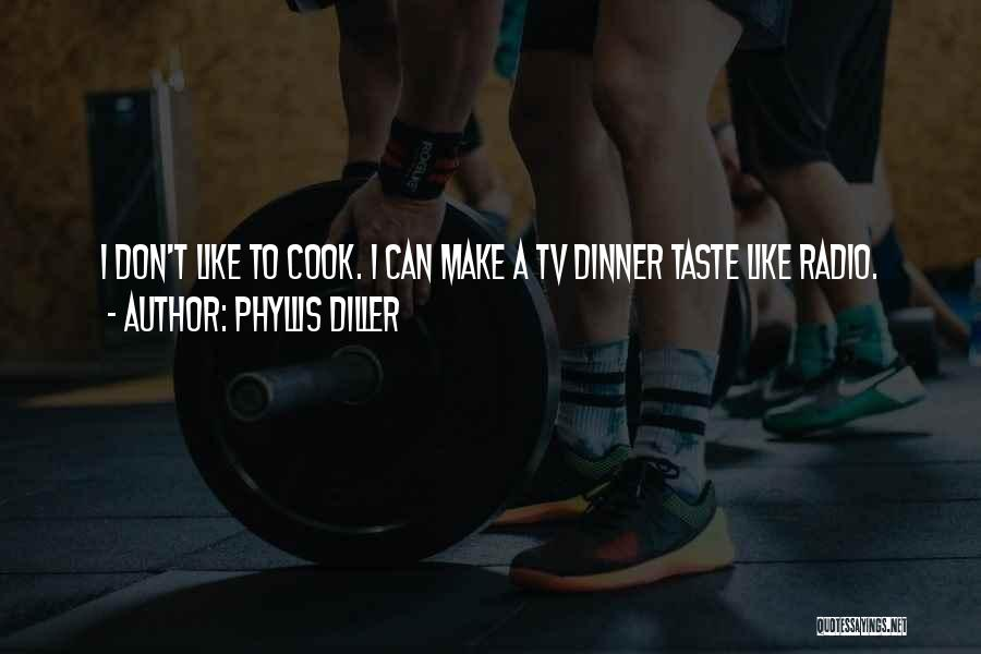 Dinner Quotes By Phyllis Diller