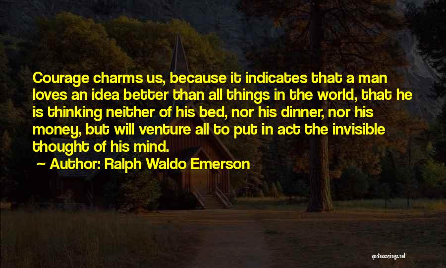 Dinner Quotes By Ralph Waldo Emerson