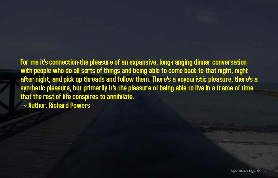 Dinner Quotes By Richard Powers