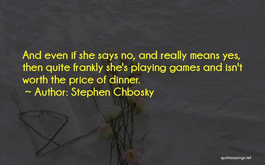 Dinner Quotes By Stephen Chbosky