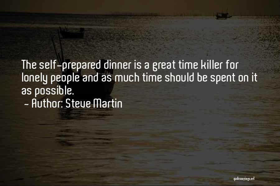 Dinner Quotes By Steve Martin