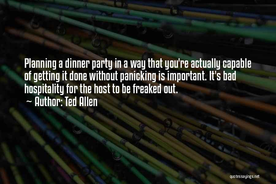 Dinner Quotes By Ted Allen