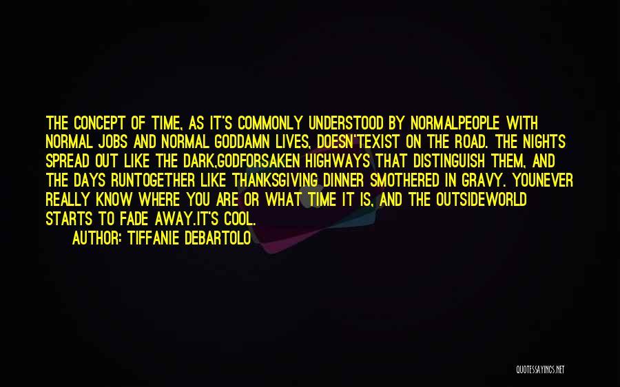 Dinner Quotes By Tiffanie DeBartolo
