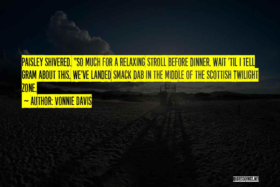 Dinner Quotes By Vonnie Davis