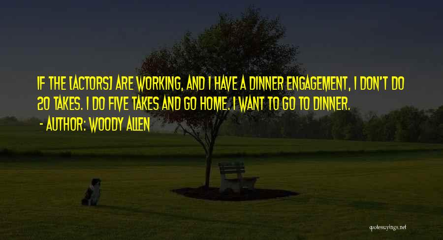 Dinner Quotes By Woody Allen