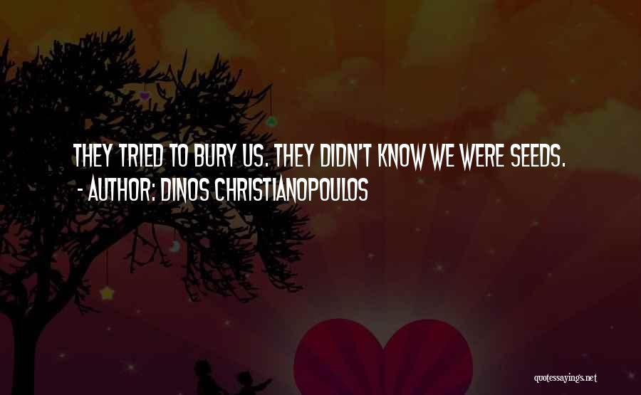 Dinos Christianopoulos Quotes 1050381