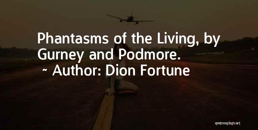 Dion Fortune Quotes 1981551