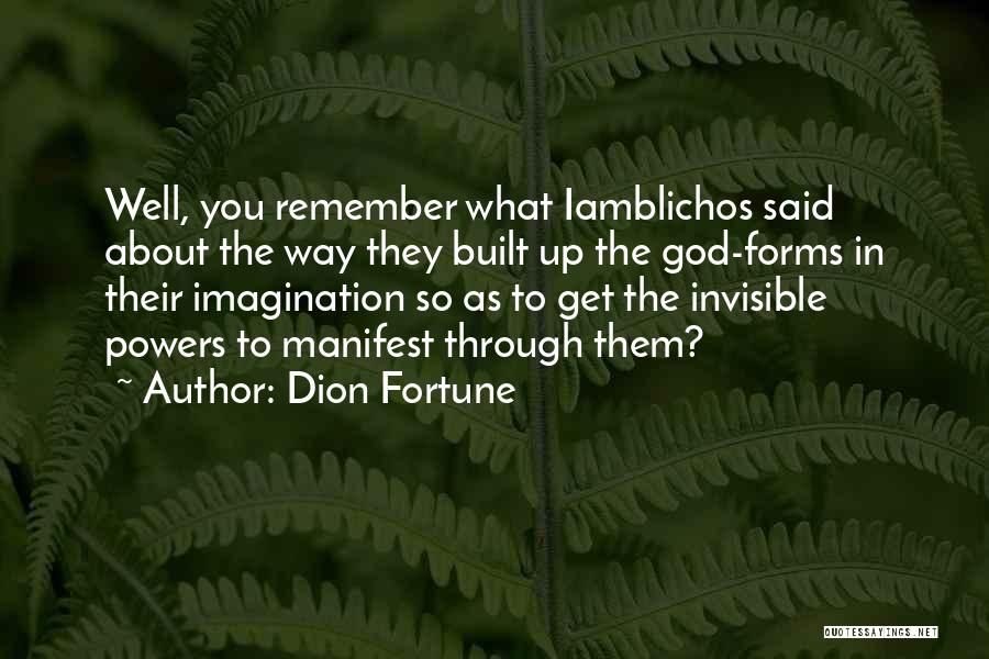 Dion Fortune Quotes 531207