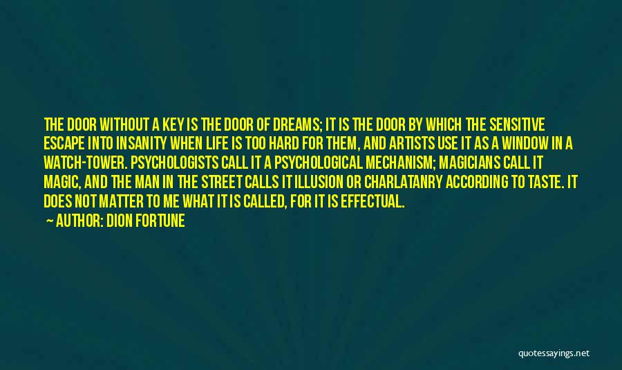 Dion Fortune Quotes 541988