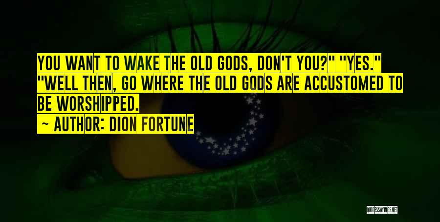 Dion Fortune Quotes 566832