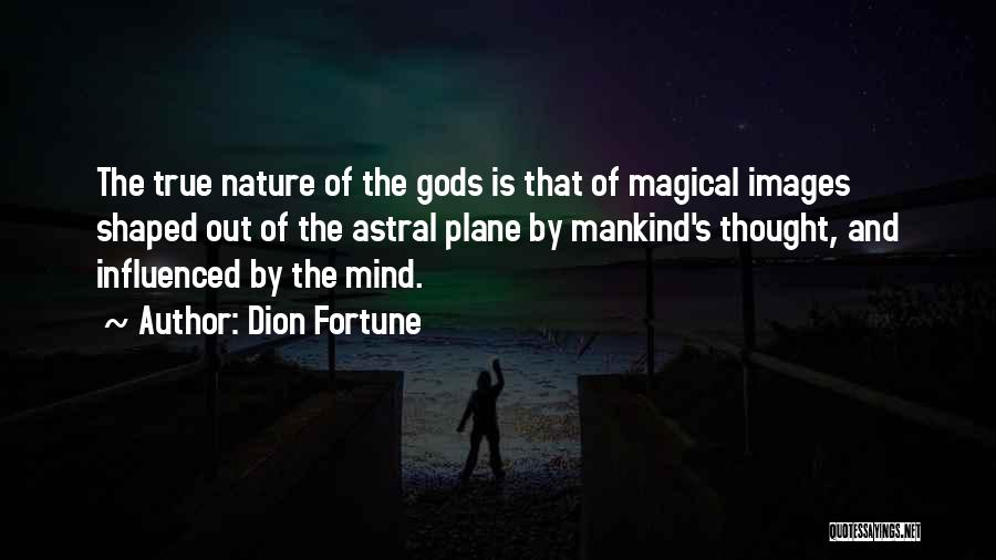 Dion Fortune Quotes 575777