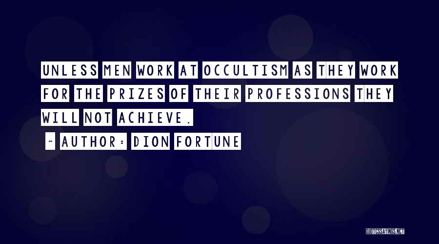 Dion Fortune Quotes 870519