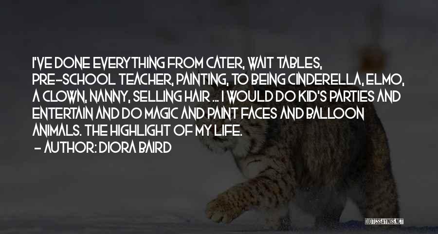 Diora Baird Quotes 2237420