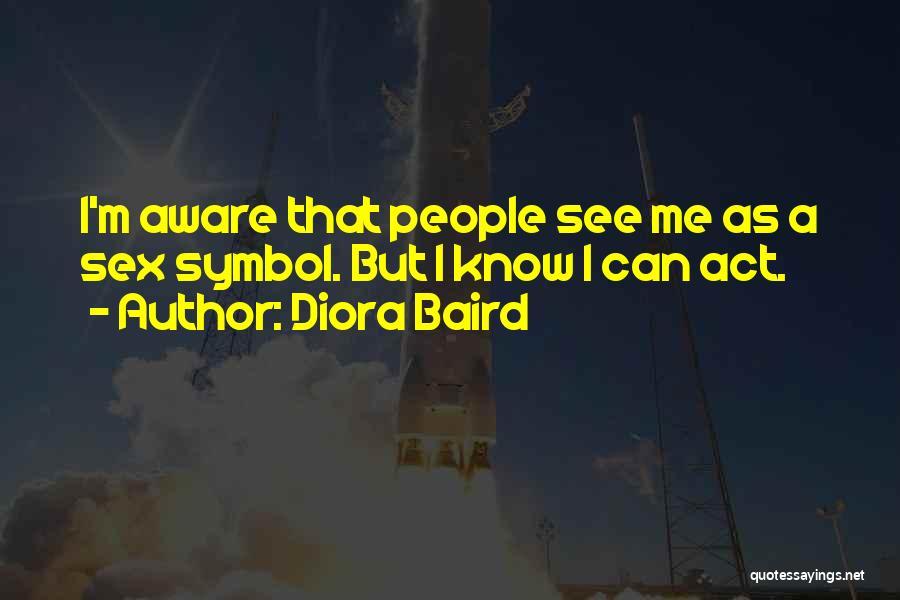 Diora Baird Quotes 800799