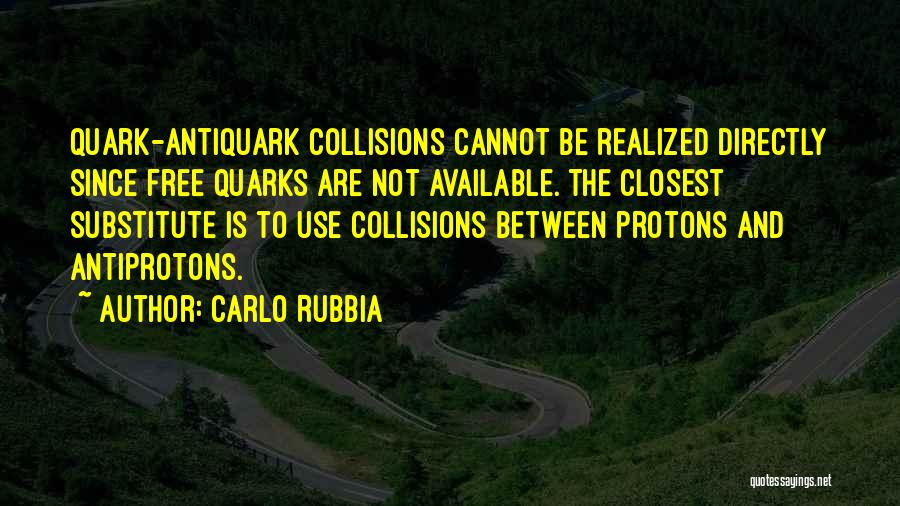 Directly Quotes By Carlo Rubbia