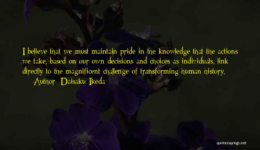 Directly Quotes By Daisaku Ikeda