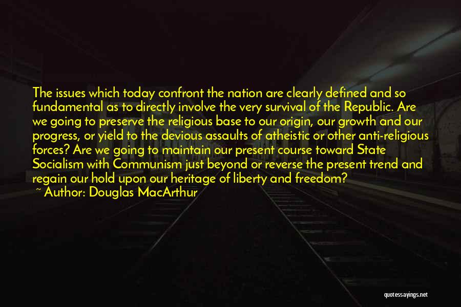 Directly Quotes By Douglas MacArthur