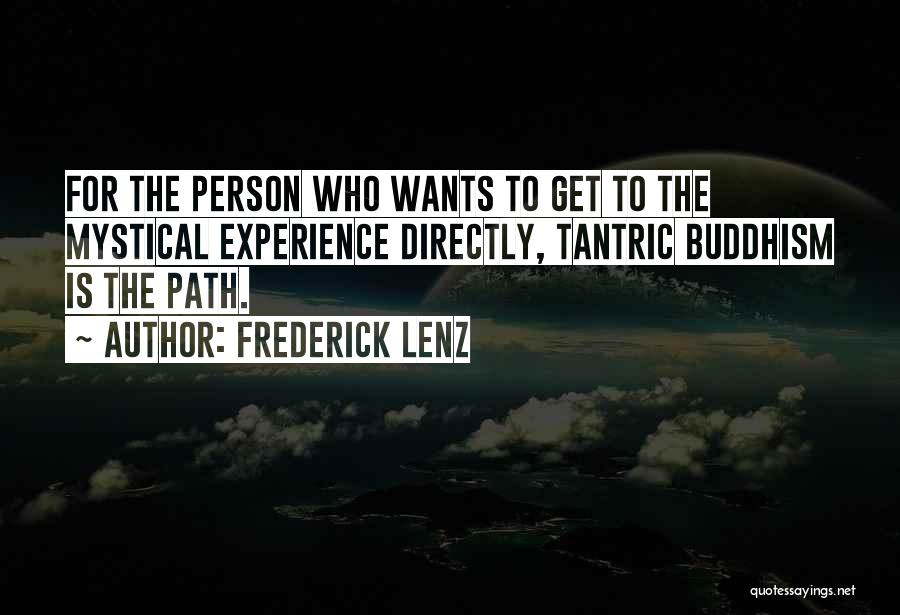 Directly Quotes By Frederick Lenz