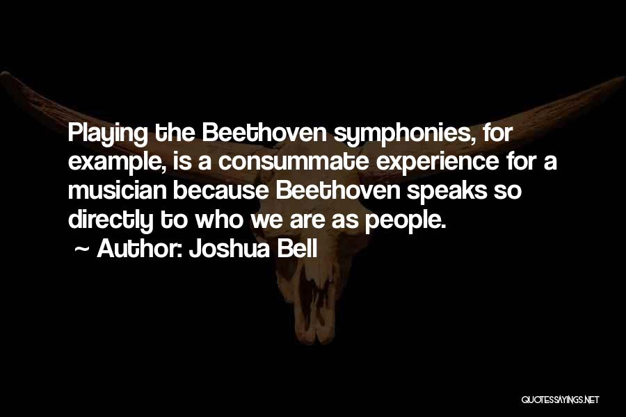 Directly Quotes By Joshua Bell