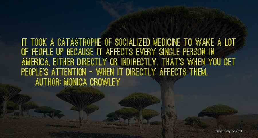 Directly Quotes By Monica Crowley