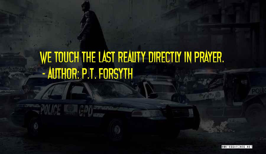 Directly Quotes By P.T. Forsyth