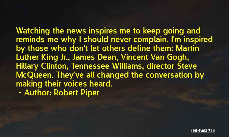Director Steve Mcqueen Quotes By Robert Piper