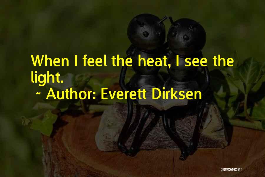 Dirksen Quotes By Everett Dirksen