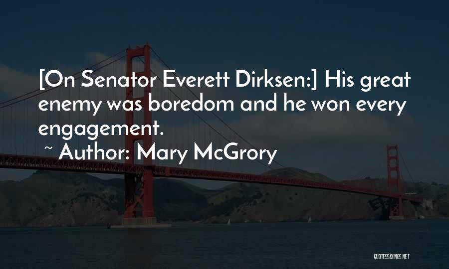 Dirksen Quotes By Mary McGrory