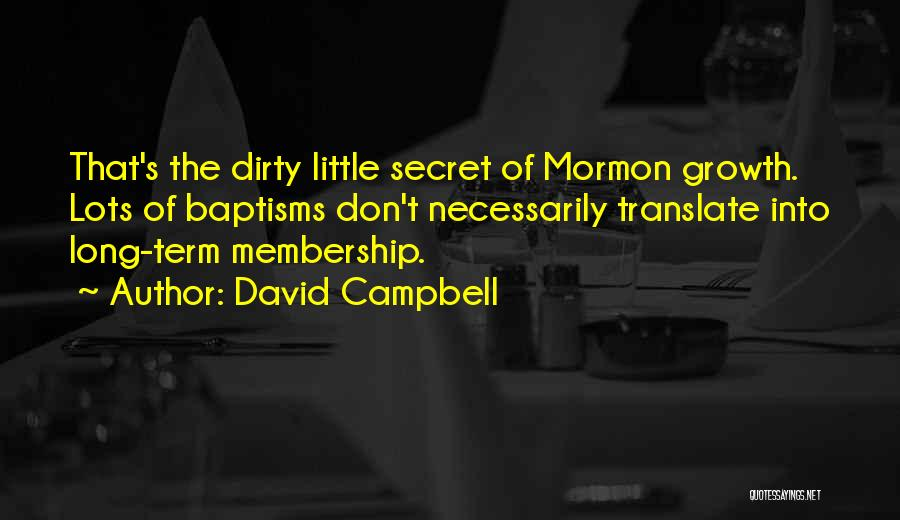 Dirty Thirty Quotes By David Campbell