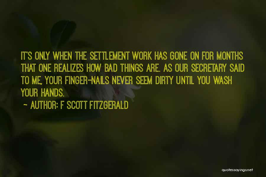 Dirty Thirty Quotes By F Scott Fitzgerald